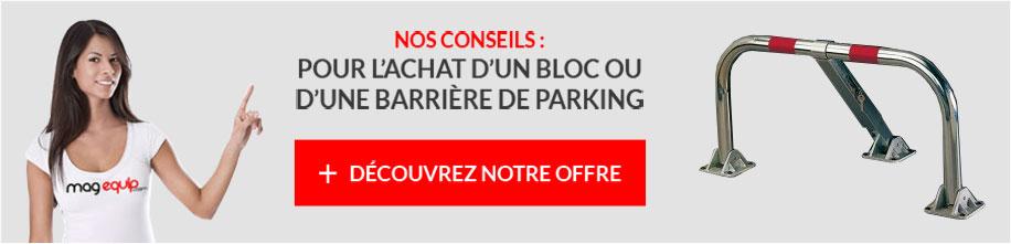 Nos conseils pour l'achat d'un bloc ou d'une barriere parking